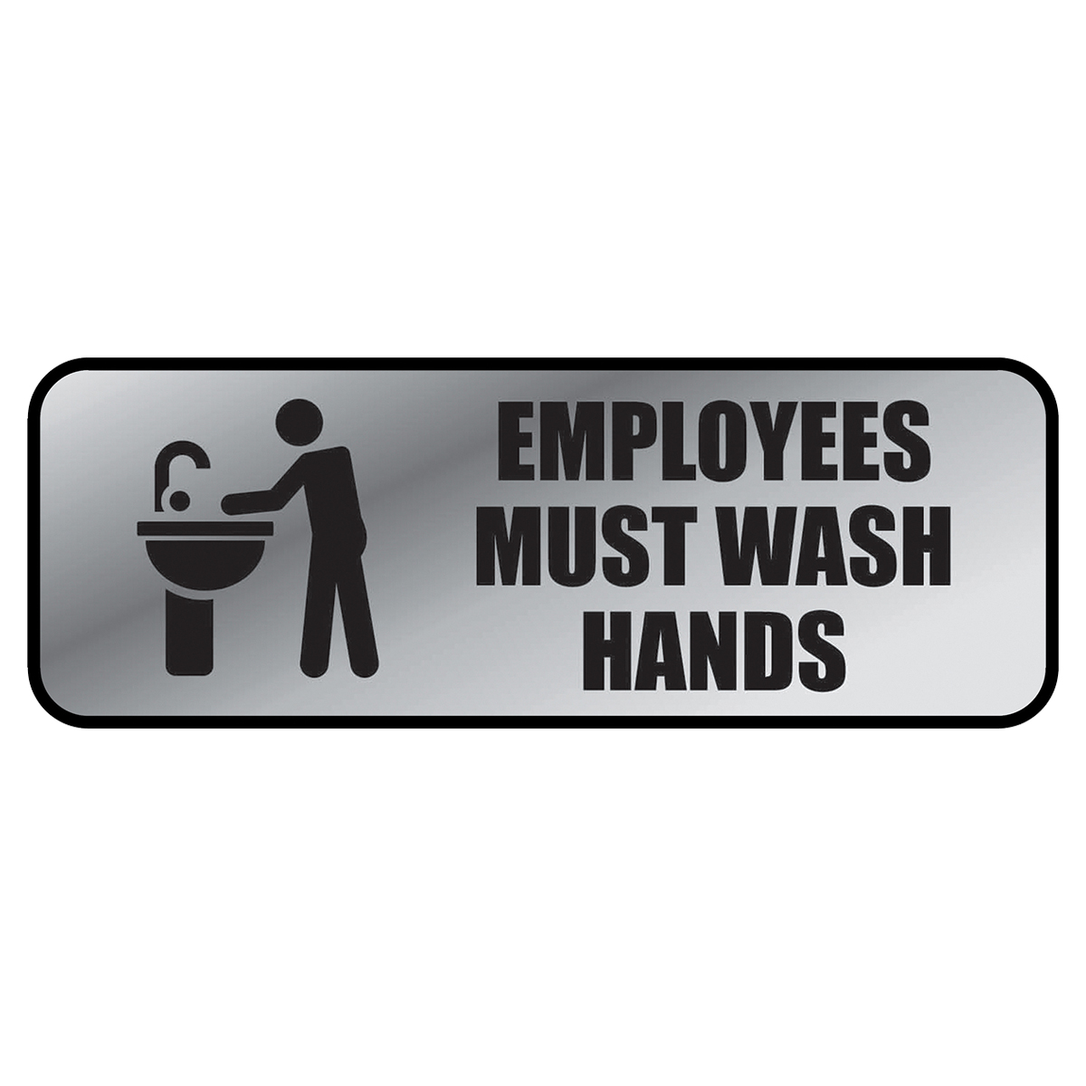 EMPLOYEES MUST WASH HANDS - Metal Sign