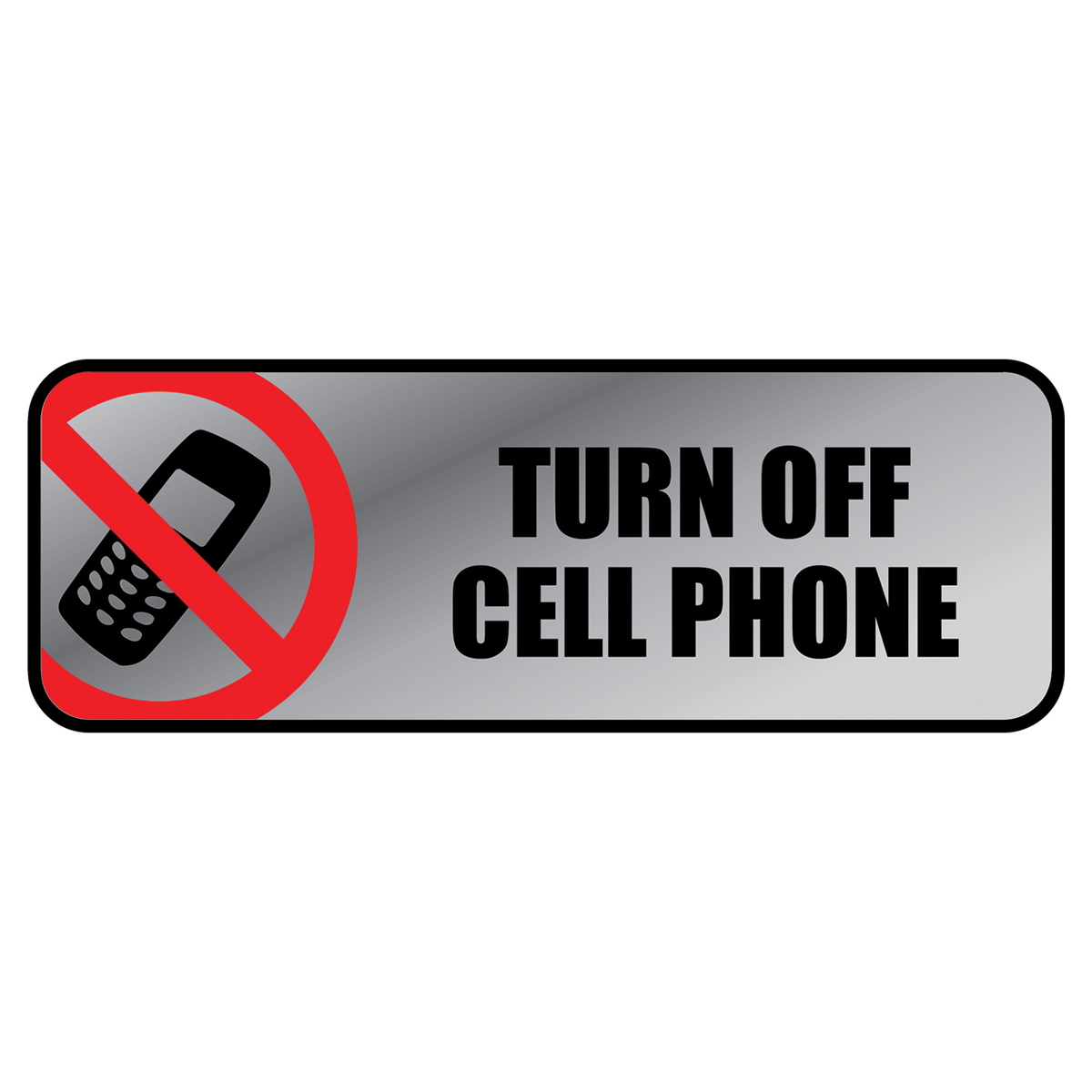 TURN OFF CELL PHONE - Metal Sign - 098211